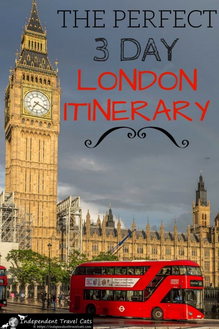 free 3 days in london our perfect 3 day london itinerary london travel itinerary template example