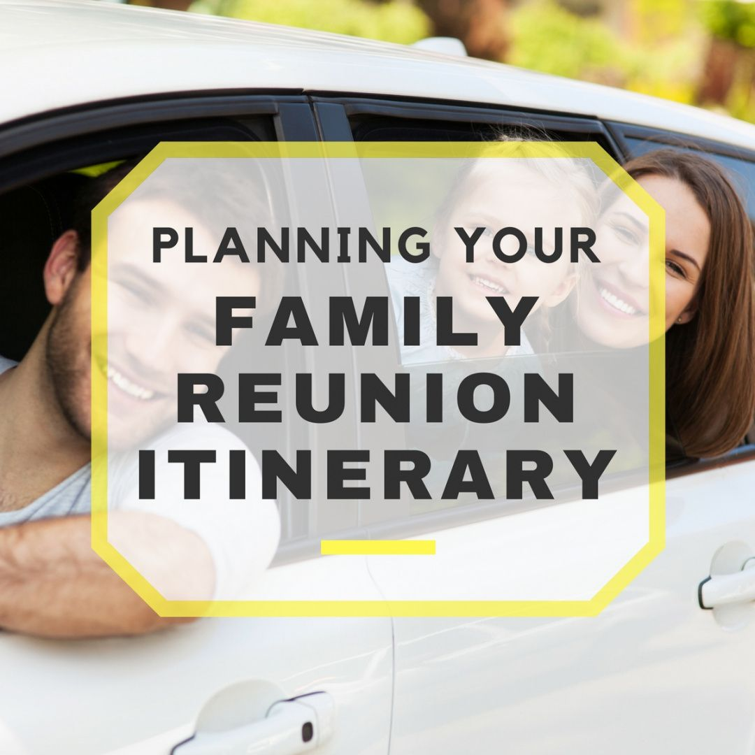 sample planning your family reunion itinerary family reunion itinerary template example