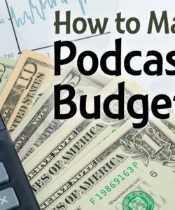 printable how to make a podcasting budget podcast production budget template doc